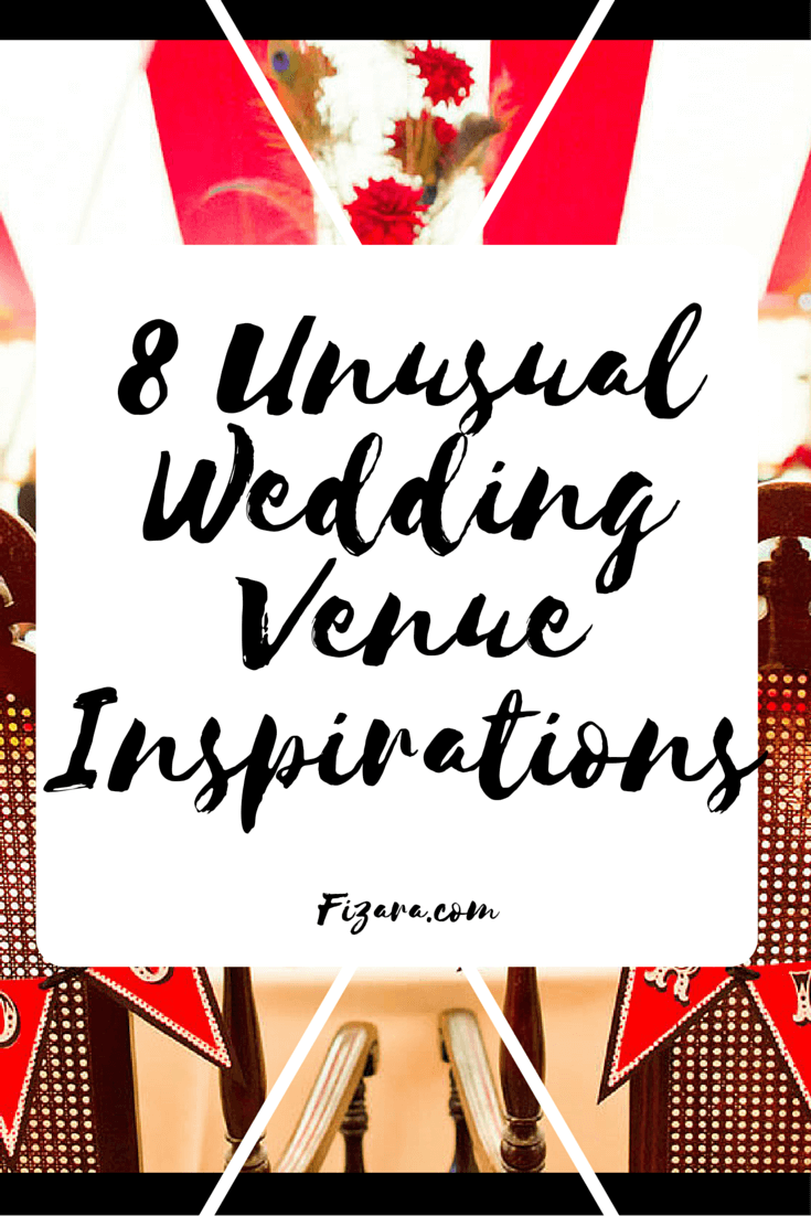 8 Unusual Wedding Venue Inspirations